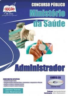 Apostila Concurso Ministério da Saúde 2017 ADMINISTRADOR