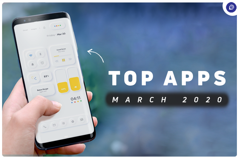 Top 10 Best Android Apps - March 2020