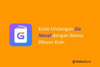 Kode Undangan Go Novel dengan Bonus +3000 Koin