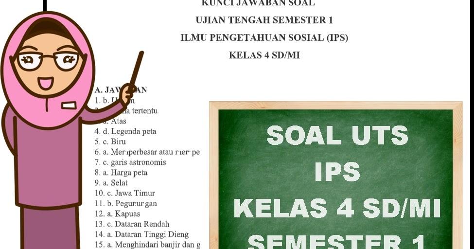 Soal UTS IPS Kelas 4 Semester 1 Kurikulum 2013 Dan Kunci ...