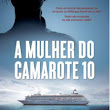 Mulher do Camarote 10 (A) – Ruth Ware