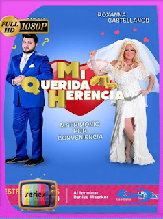 Mi Querida Herencia (2019) Temporada 1 HD [1080p] Latino [GoogleDrive] SilvestreHD