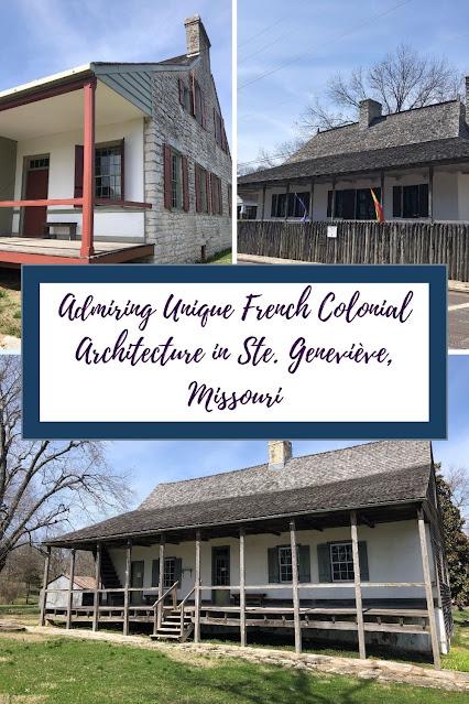 Admiring Unique French Colonial Architecture in Ste. Geneviève, Missouri