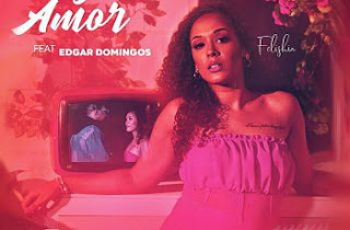 Felishia – Fazemos Amor (feat. Edgar Domingos)