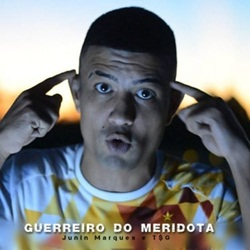 Baixar Guerreiro do Meridota - Trilha Sonora do Gueto Part. T$G e Junin Marques Mp3
