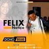 Félix Notiço - Dono Delas [ 2019 ]