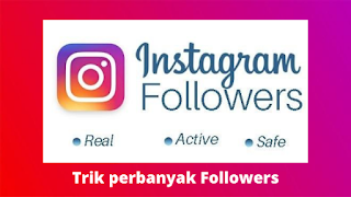 Cara menambah followers Instagram aktif gratis