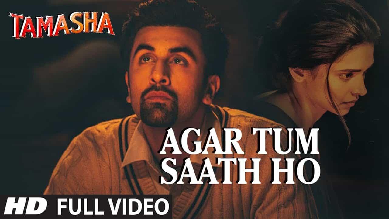 Agar Tum Saath Ho Lyrics - Tamasha