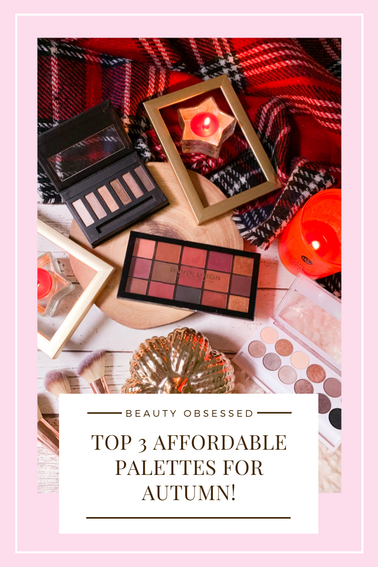 Top 3 Affordable Palettes For Autumn Pinterest Graphic