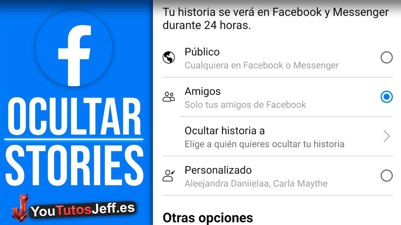Ocultar Historias de Facebook a Ciertas Personas