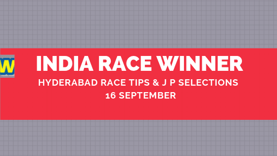Hyderabad Race Selections 16 September
