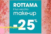 Logo Rottama il tuo vecchio make-up: per te subito il 25% di sconto: volantino Tigotà