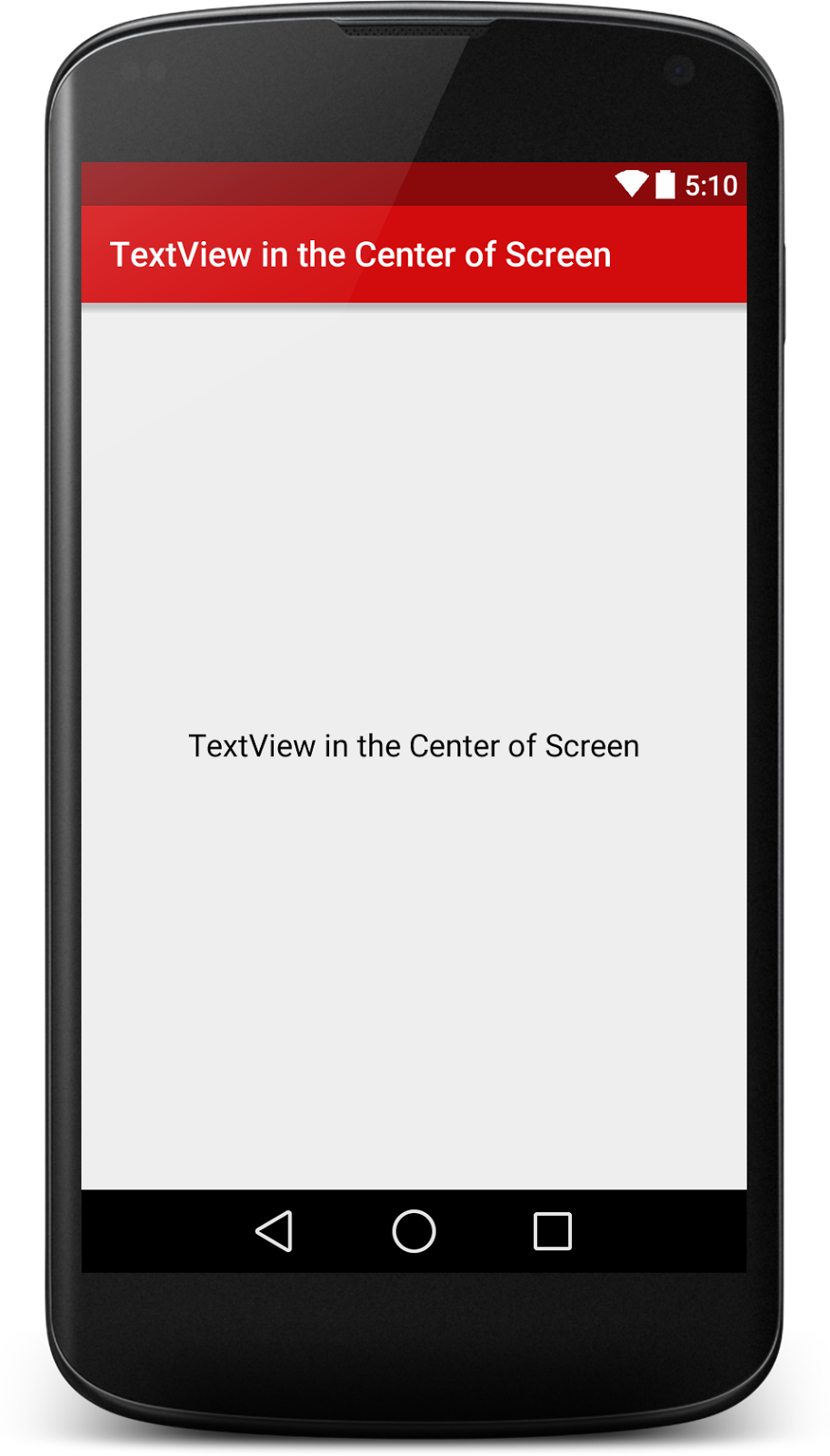 How to Align Android TextView in the Center of the Screen