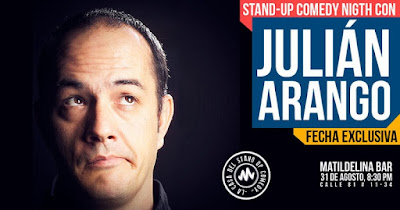 STAND UP COMEDY NIGHT CON JULIAN ARANGO EN MATILDELINA