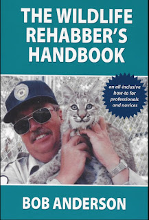The Wildlife Rehabber's Handbook an all-inclusive how-to for professionals and novices 1st Edition