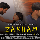 Zakham webseries  & More