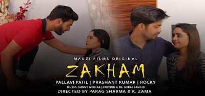 Zakham web series Muazi Films Wiki