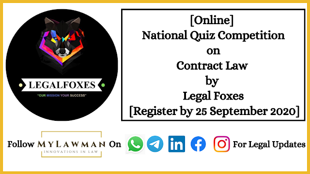 [Online] National Quiz Competition on Contract Law by Legal Foxes [Register by 25 September 2020]