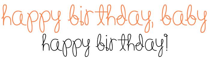 Happy Birthday, Baby Font
