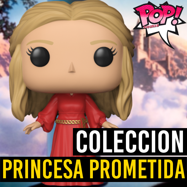 Figuras Funko Pop Lista Y: Funko POP La Princesa Prometida
