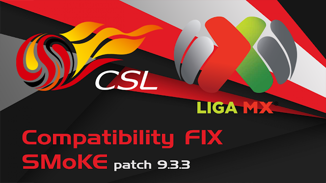 PES 2017 Liga MX & CSL FIX untuk SMoKE Patch V9.3.3