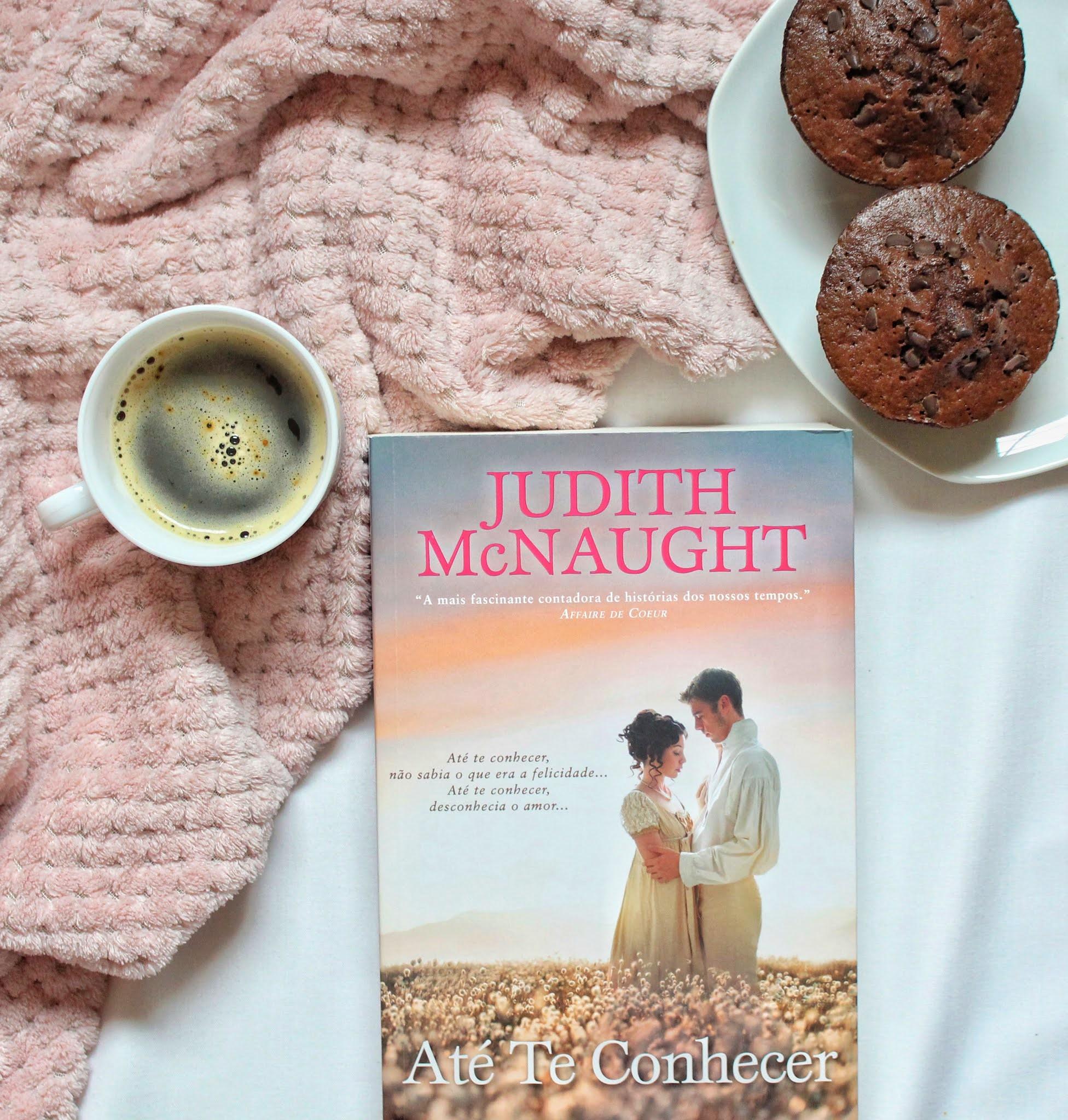 Romance Histórico «Até te Conhecer» de Judith McNaught