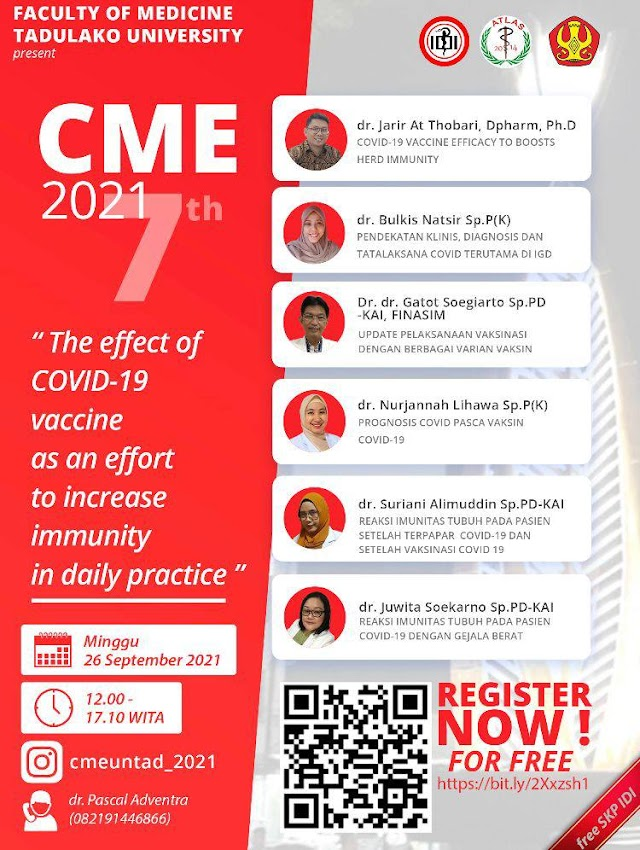 (GRATIS 6 SKP IDI)  CME (Continuing Medical Education) ke-7 *The effect of COVID-19 Vaccine as an effort to increase immunity in daily practice*