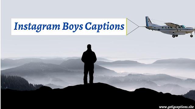 Boys Captions,Instagram Boys Captions,Boys Captions For Instagram