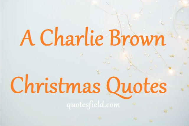A Charlie Brown Christmas Quotes