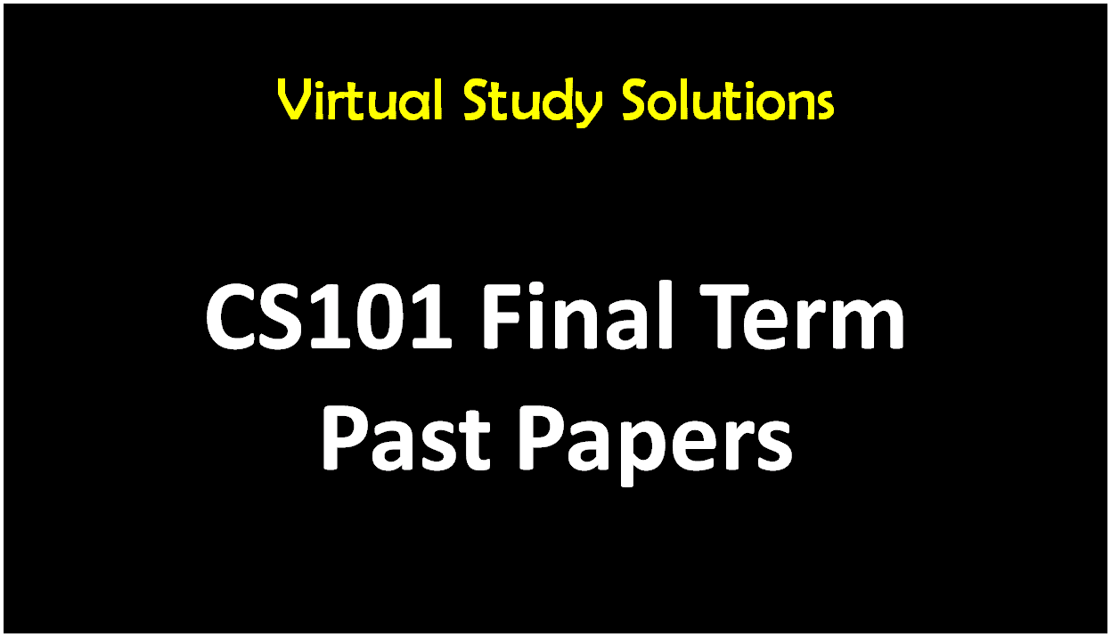psy 101 final term solved papers Psy101 - introduction to psychology papers phy 101 solved mid-term past papers,final-term cs101 midterm and final term papers cs507 final term solved paper.