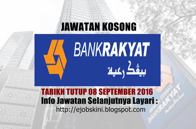 Jawatan kosong di bank rakyat september 2016