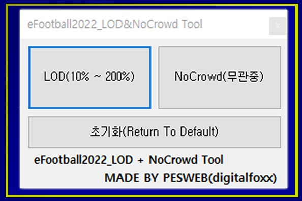 LOD and NoCrowd Tool For eFootball 2022
