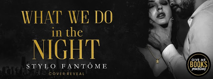 COVER REVEAL PACKET - What We Do in the Night by Stylo Fantôme