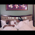 New Video : MR BLUE – MAUTUNDU | Download Mp4