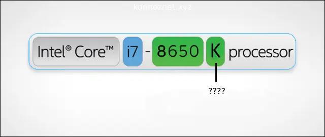 تعرف على معاني الحروف الموجودة على المعالجات