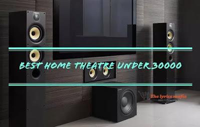 Best home theater under 30000