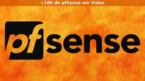 Aprenda o Firewall pfSense do zero ao avançado!
