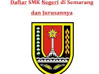 Daftar SMK Negeri di Semarang dan Jurusannya
