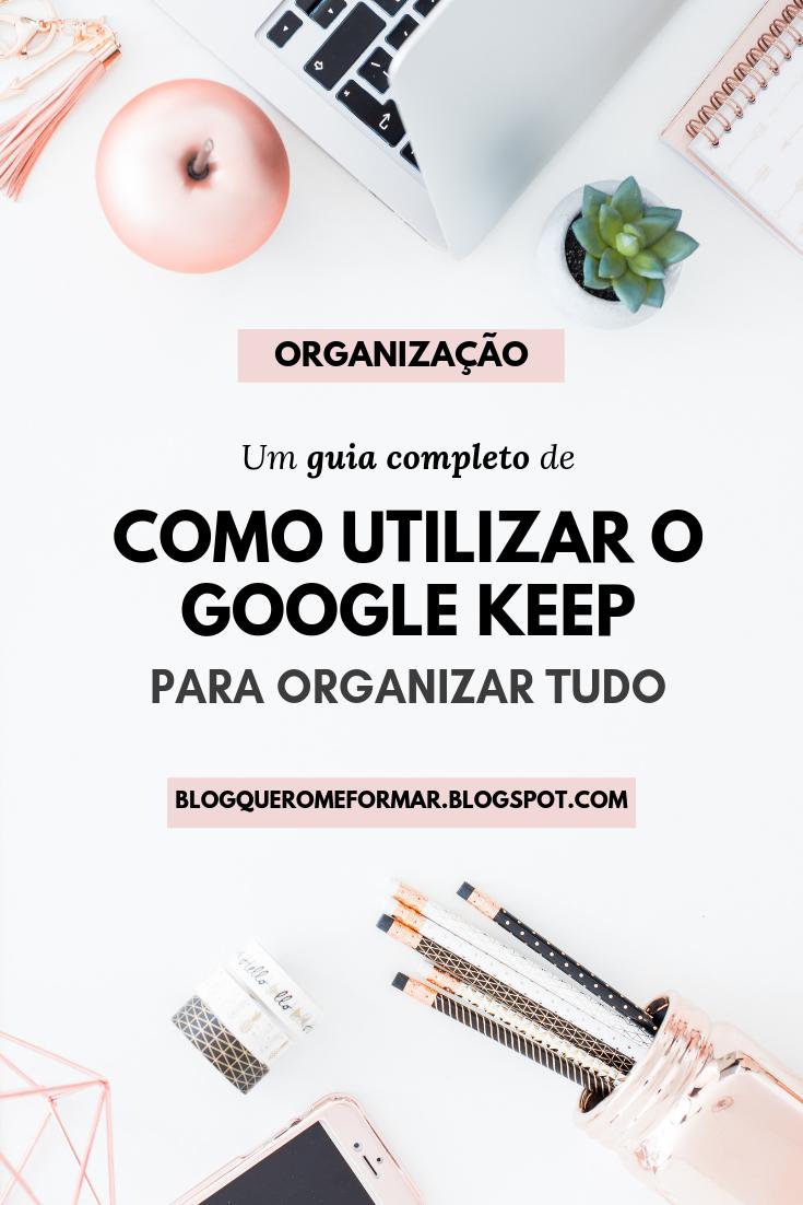 Como Utilizar o Google Keep para Se Organizar