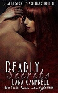 https://www.amazon.com/Deadly-Secrets-Forever-Night-Book-ebook/dp/B074G1GD6V/