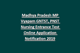 Madhya Pradesh MP Vyapam GNTST, PNST Nursing Entrance Test Online Application Notification 2019