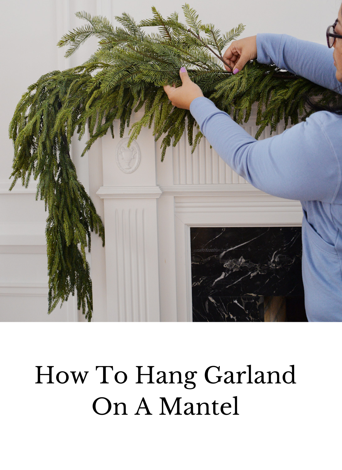 how to hang garland on a mantel, how to hang garland on a mantle