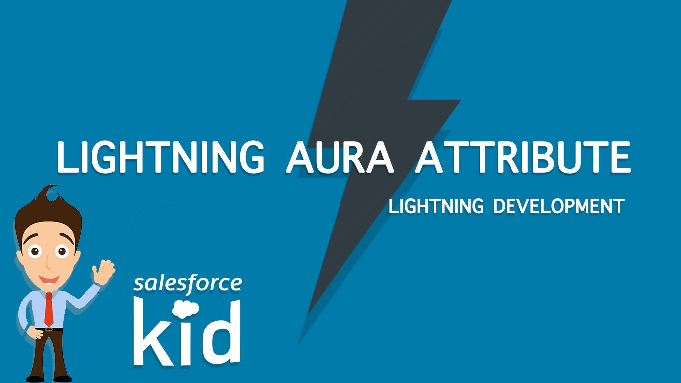 Salesforce lightning aura attribute