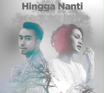 Download Lagu Vidi Aldiano Hingga Nanti ( Feat Andien ) mp3