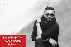 Engin Eroğlu'nun cansız bedeni bulundu - dersim Tunceli