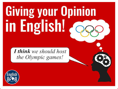 Giving your Opinion in English