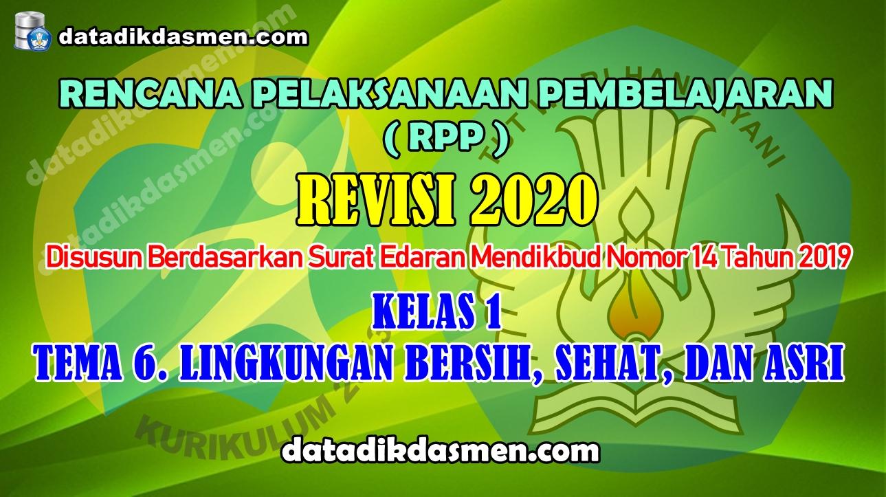 Rpp 1 Lembar Kelas 1 Tema 6 Sd Mi Kurikulum 2013 Revisi 2020 Tahun Pelajaran 2020 2021 Datadikdasmen