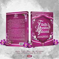 Buku Fikih Wanita Islami Panduan Fikih Ibadah Khusus Bagi Muslimah