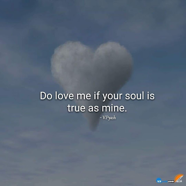 Love Me When Your Soul Is True