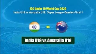 AU-U19 vs IN-U19 ICC U19 World Cup Quarter Final 1
